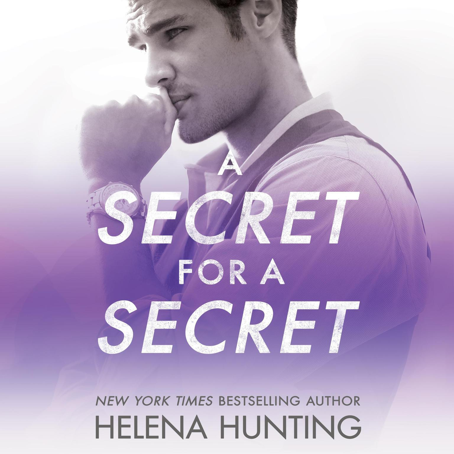A Secret for a Secret Audiobook, by Helena Hunting