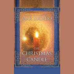 The Christmas Candle Audiobook, by Max Lucado