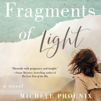 Fragments of Light Audiobook, by Michèle Phoenix