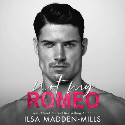 Not My Romeo Audiobook, by