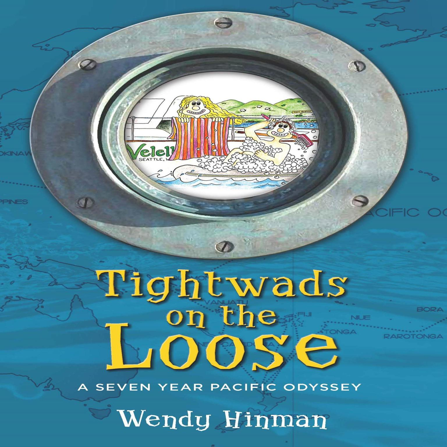 Printable Tightwads on the Loose: A Seven Year Pacific Odyssey Audiobook Cover Art