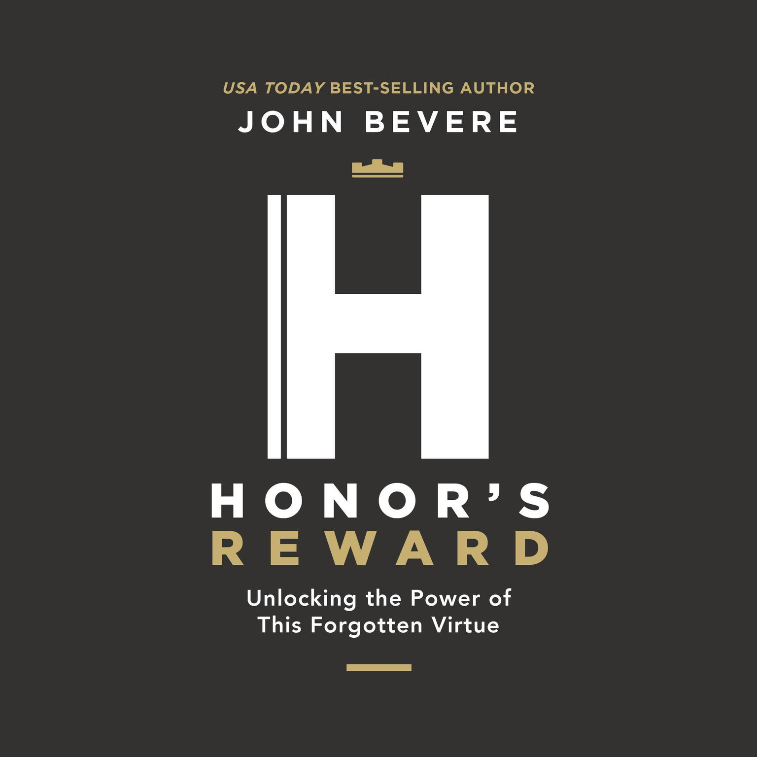 Printable Honor's Reward: Unlocking the Power of this Forgotten Virtue Audiobook Cover Art