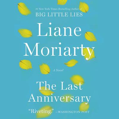 The Last Anniversary: A Novel Audiobook, by