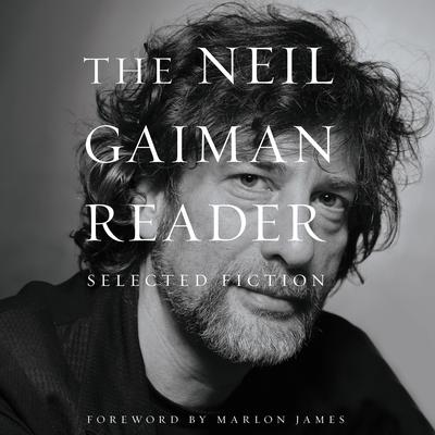 The Neil Gaiman Reader: Selected Fiction Audiobook, by Neil Gaiman
