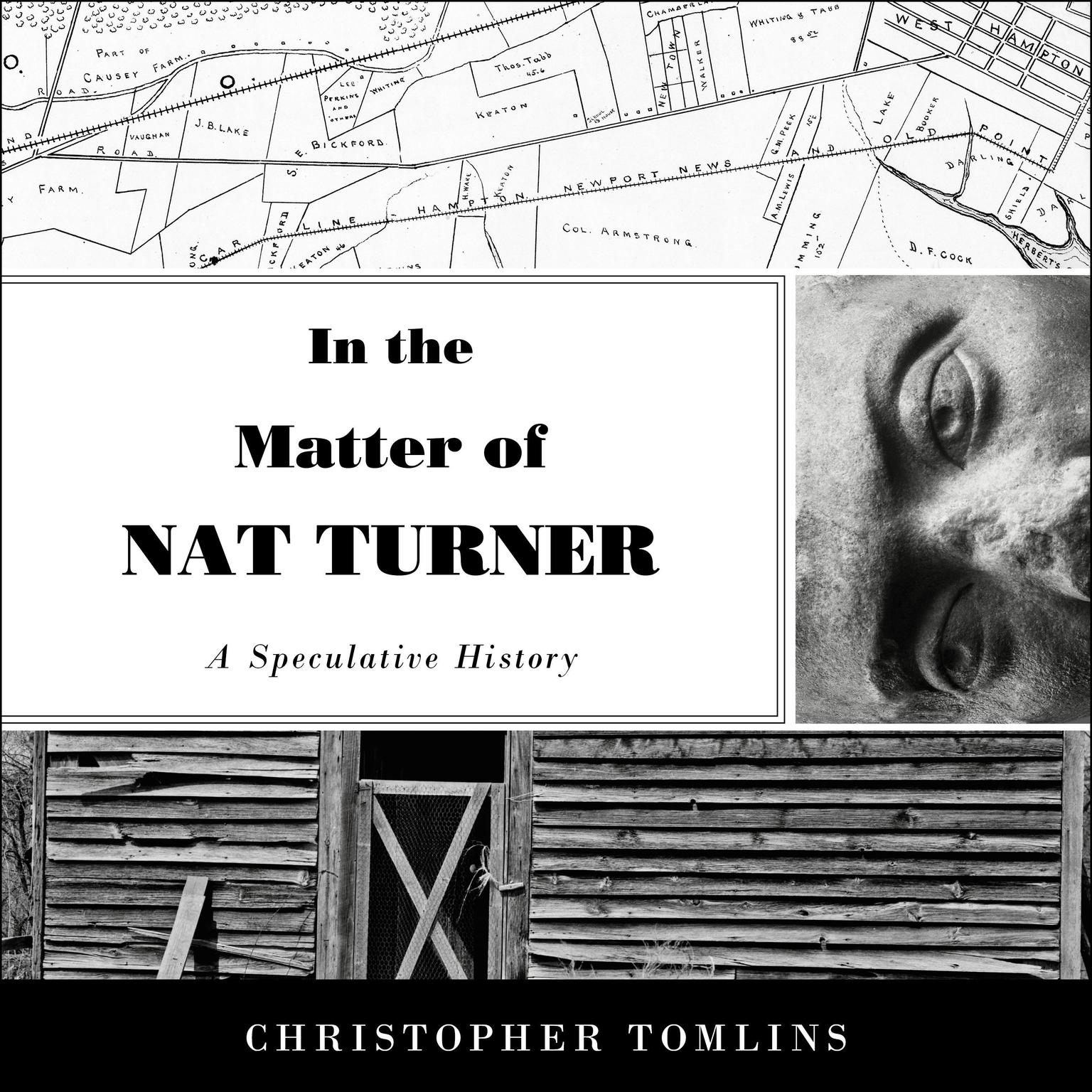 Printable In the Matter of Nat Turner: A Speculative History Audiobook Cover Art