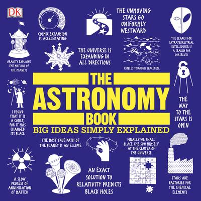 The Astronomy Book: Big Ideas Simply Explained Audiobook, by Author Info Added Soon