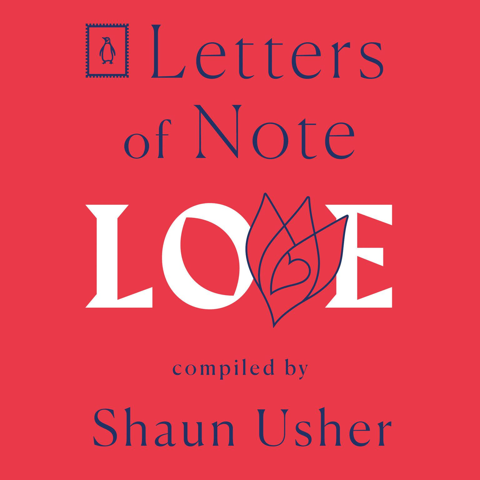 Letters of Note: Love Audiobook, by Shaun Usher