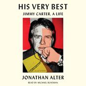 His Very Best: Jimmy Carter, a Life Audiobook, by Jonathan Alter