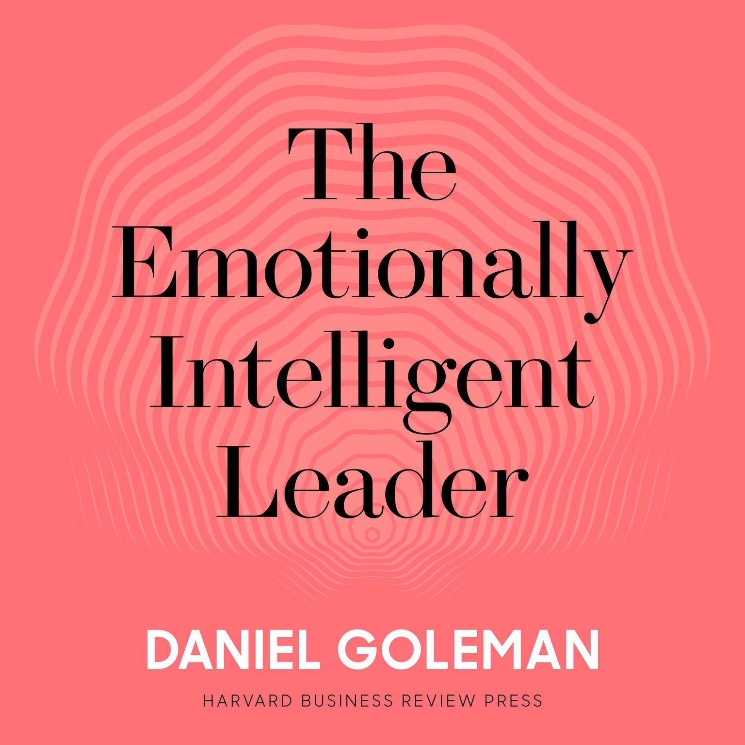 Printable The Emotionally Intelligent Leader Audiobook Cover Art