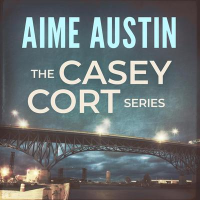 The Casey Cort Series: Volume Two Audiobook, by Aime Austin