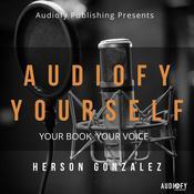 Audiofy Yourself