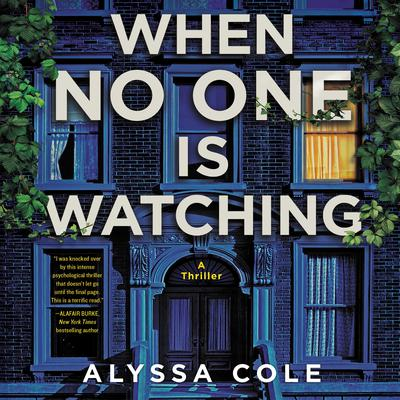 When No One Is Watching: A Thriller Audiobook, by