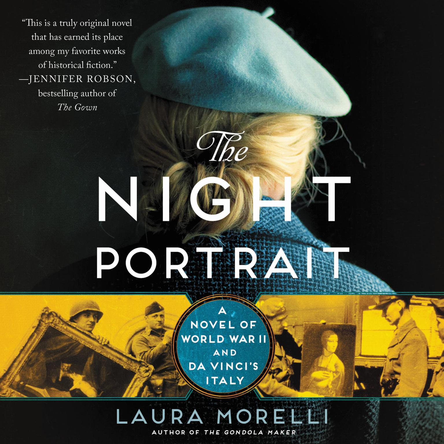 The Night Portrait: A Novel of World War II and da Vincis Italy Audiobook, by Laura Morelli