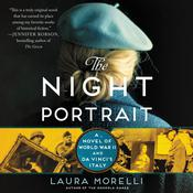 The Night Portrait: A Novel of World War II and da Vinci's Italy Audiobook, by Laura Morelli