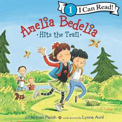 Amelia Bedelia Hits the Trail Audiobook, by