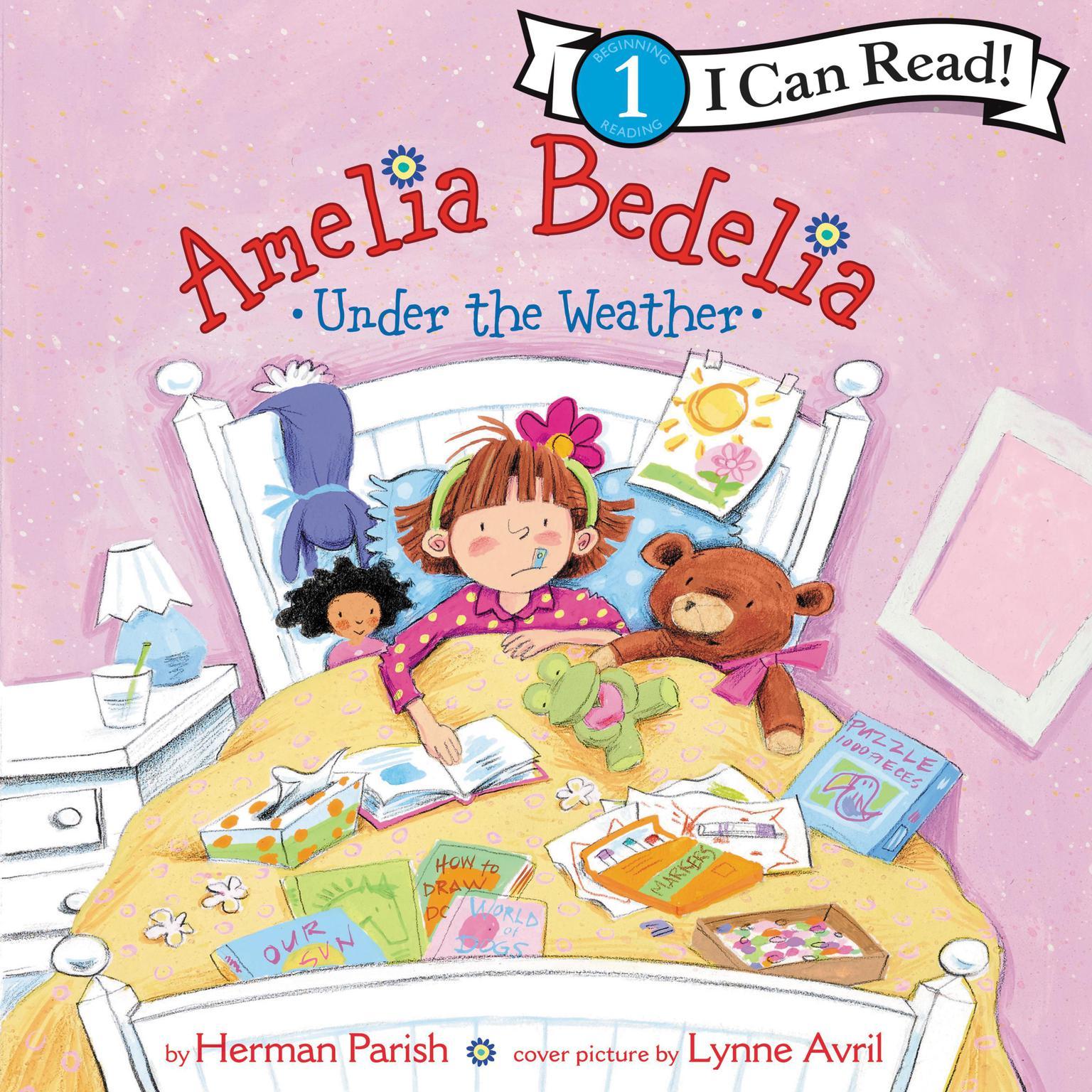 Amelia Bedelia Under the Weather Audiobook, by Herman Parish