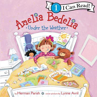 Amelia Bedelia Under the Weather Audiobook, by