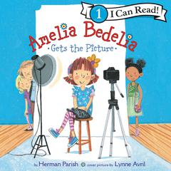 Amelia Bedelia Gets the Picture Audiobook, by