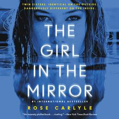The Girl in the Mirror: A Novel Audiobook, by