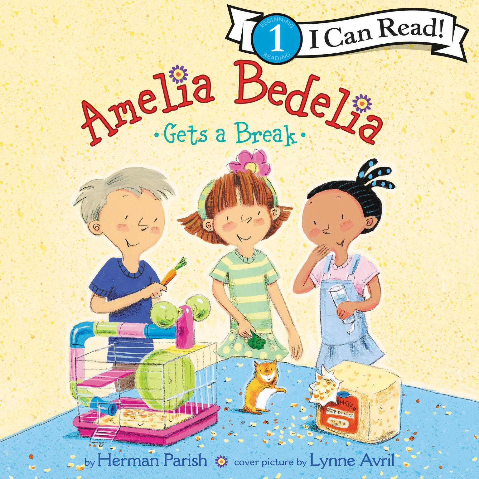 Amelia Bedelia Gets a Break Audiobook, by Herman Parish