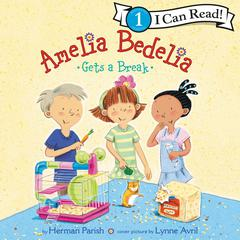 Amelia Bedelia Gets a Break Audiobook, by