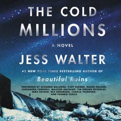 The Cold Millions: A Novel Audiobook, by