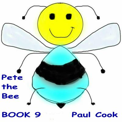 Pete the Bee Book 9 Audiobook, by
