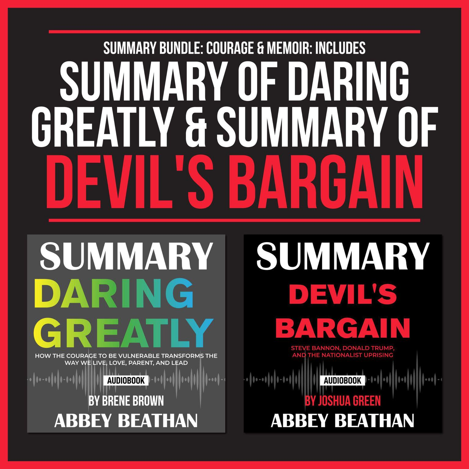 Summary Bundle: Courage & Memoir: Includes Summary of Daring Greatly & Summary of Devils Bargain Audiobook, by Abbey Beathan
