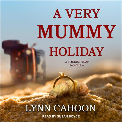 A Very Mummy Holiday Audiobook, by