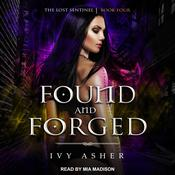 Found and Forged Audiobook, by Ivy Asher