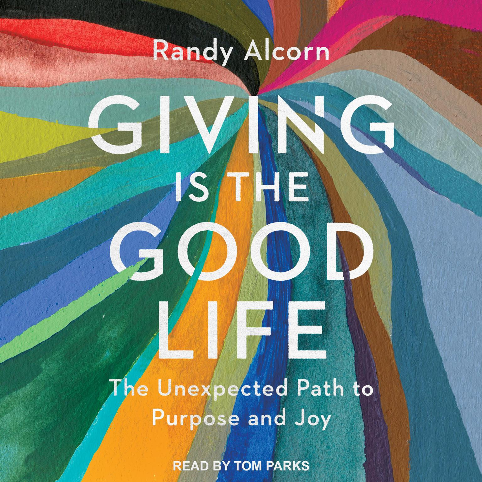 Printable Giving is the Good Life: The Unexpected Path to Purpose and Joy Audiobook Cover Art