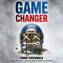 Game Changer Audiobook, by Tommy Greenwald
