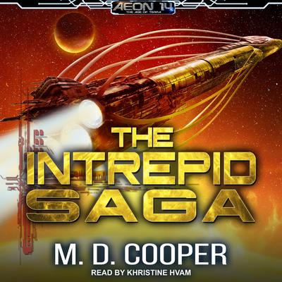 The Intrepid Saga: Books 1-3 & Destiny Lost Audiobook, by