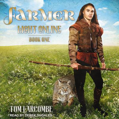 Farmer Audiobook, by Tom Larcombe
