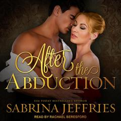 After the Abduction Audiobook, by Sabrina Jeffries