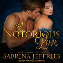 A Notorious Love Audiobook, by Sabrina Jeffries