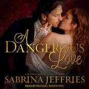 A Dangerous Love Audiobook, by Sabrina Jeffries