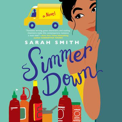 Simmer Down Audiobook, by Sarah Smith