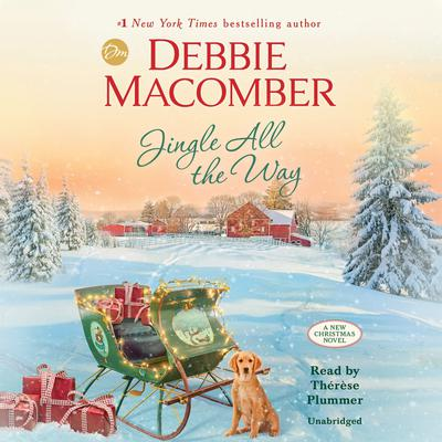 Jingle All the Way: A Novel Audiobook, by Debbie Macomber