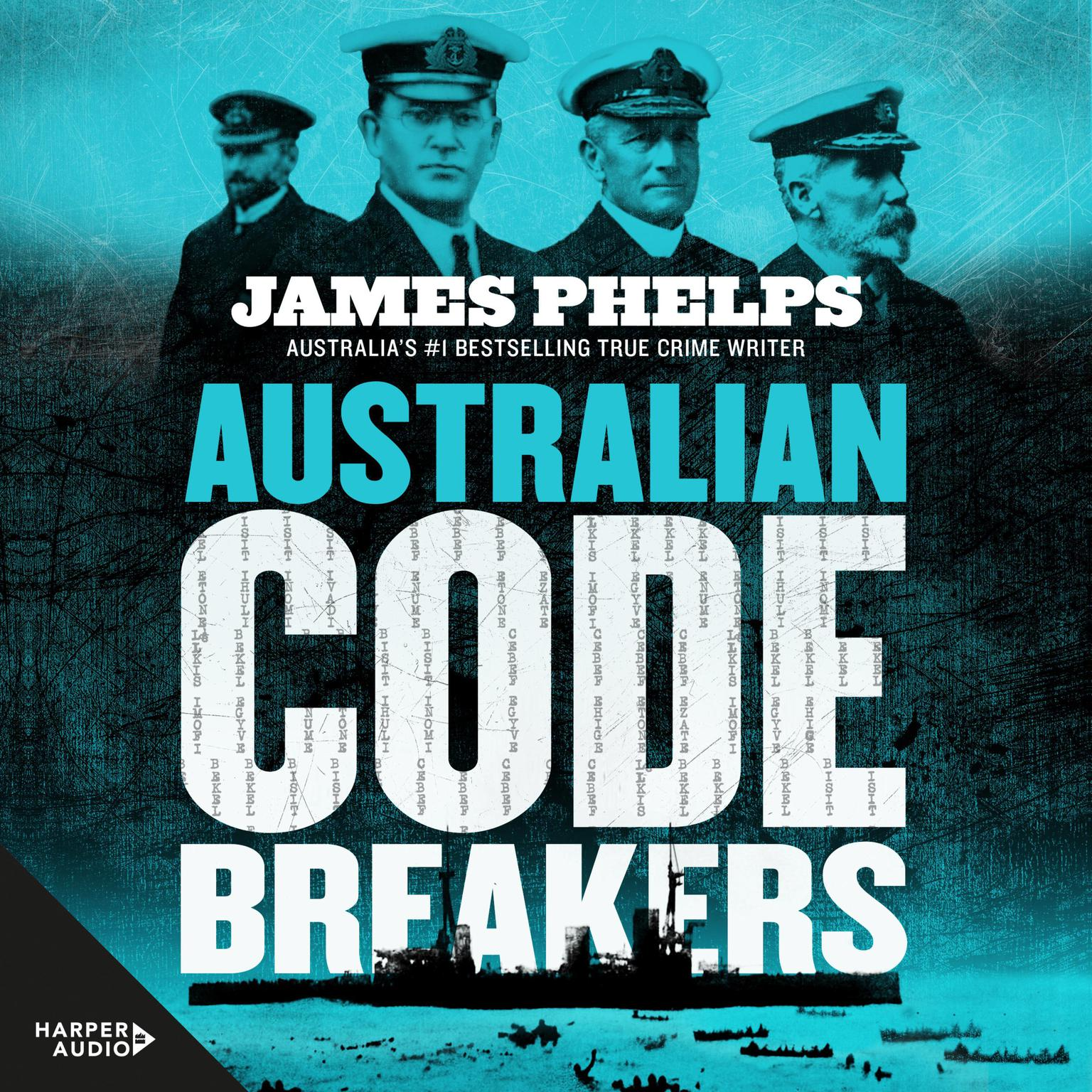Printable Australian Code Breakers: Our top-secret war with the Kaiser's Reich Audiobook Cover Art