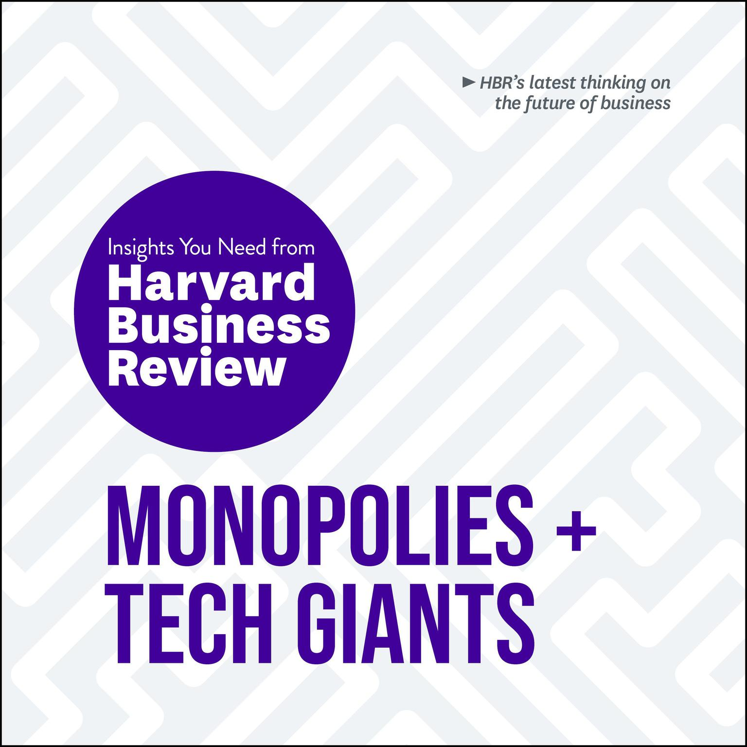 Printable Monopolies and Tech Giants: The Insights You Need from Harvard Business Review Audiobook Cover Art