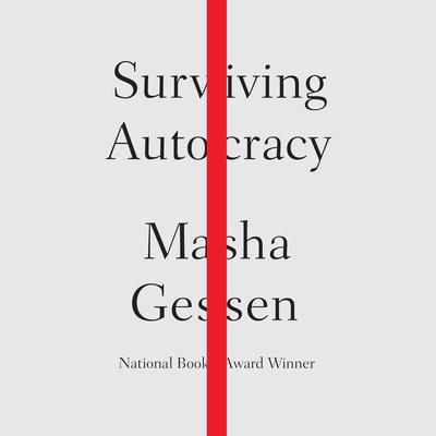 Surviving Autocracy Audiobook, by Masha Gessen