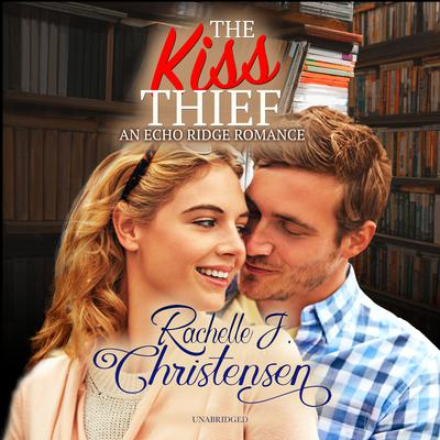 The Kiss Thief Audiobook, by
