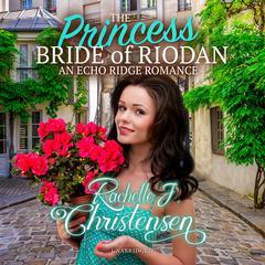 The Princess Bride of Riodan Audiobook, by Rachelle J. Christensen
