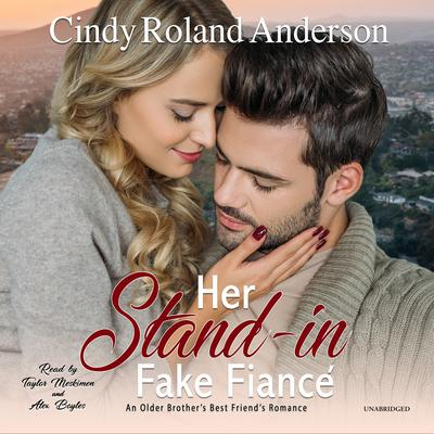 Her Stand-In Fake Fiancé Audiobook, by Cindy Roland Anderson