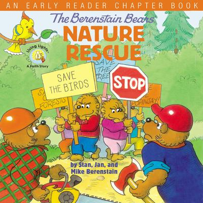 The Berenstain Bears Nature Rescue: An Early Reader Chapter Book Audiobook, by