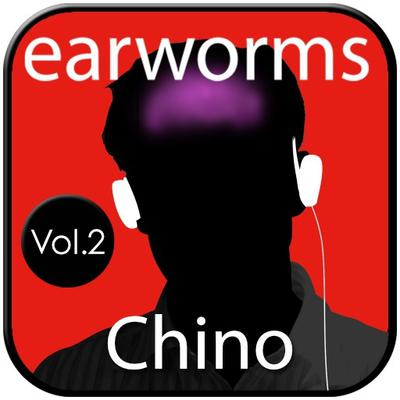 Chino Rápido, Vol.2 Audiobook, by Earworms Learning