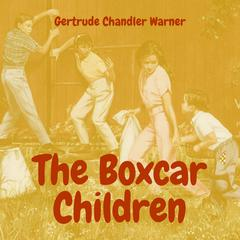 The Boxcar Children Audiobook, by Gertrude Chandler Warner