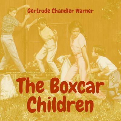 The Boxcar Children Audiobook, by Gertrude Chandler Warner
