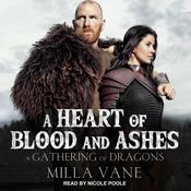 A Heart of Blood and Ashes Audiobook, by Milla Vane